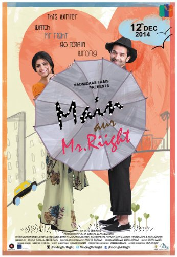 Main Aur Mr. Riight - All Songs Lyrics