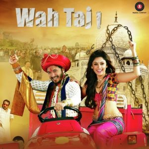 Wah Taj - All Songs Lyrics