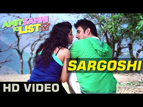 Sargoshi Lyrics - Amit Sahni Ki List