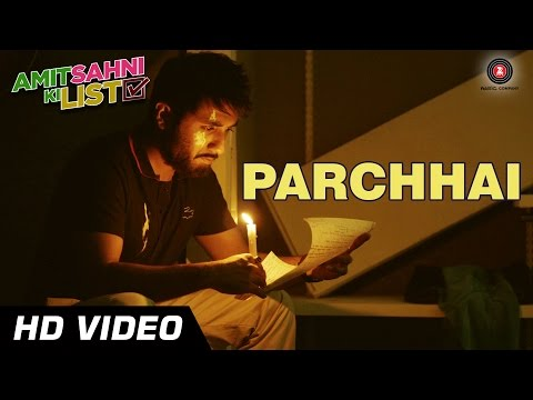 Parchhai Lyrics - Amit Sahni Ki List