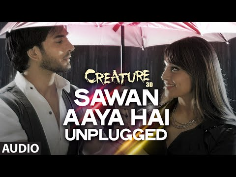 Sawan Aaya Hai (Unplugged) Lyrics - Creature 3D