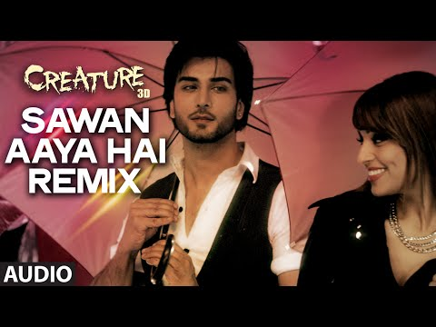Sawan Aaya Hai (Remix) Lyrics - Creature 3D