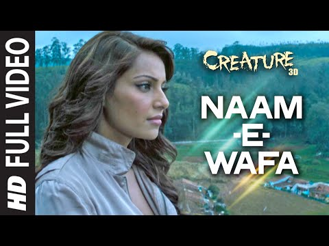 Naam E Wafa Lyrics - Creature 3D