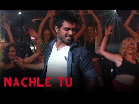 Nachle Tu Lyrics - Dishkiyaoon