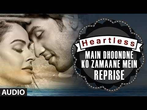 Main Dhoondne Ko Zamaane Me Jab Wafa Nikla - Reprise Lyrics - Heartless