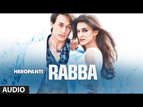 Rabba Rabba Lyrics - Heropanti