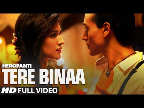 Tere Binaa Lyrics - Heropanti