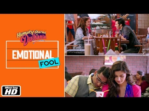 Emotional Fool Lyrics - Humpty Sharma Ki Dulhania