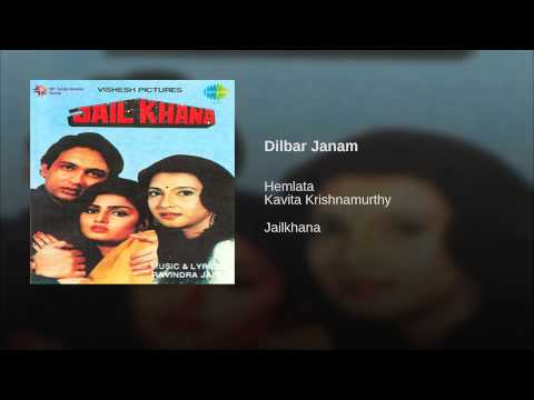 Dilbar Jaanam Lyrics - Jailkhana