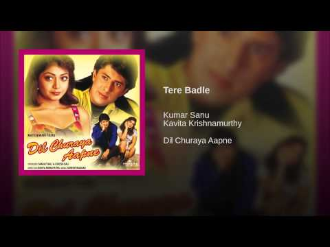 Tere Badle Lyrics - Dil Churaya Apane