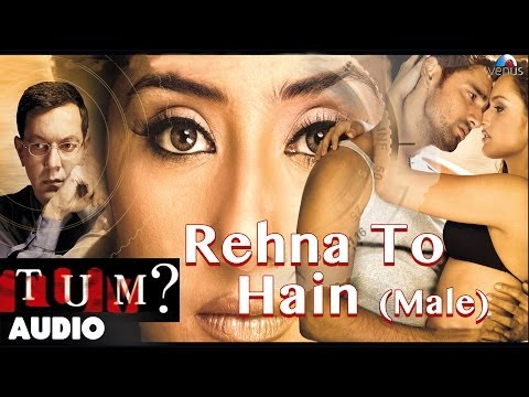 Rehna To Hai Lyrics