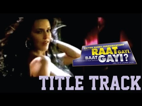 Raat Gayi Baat Gayi Ab Jaane Bhi Do Na Lyrics