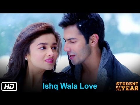 Ishq Wala Love Lyrics - Student Of The Year