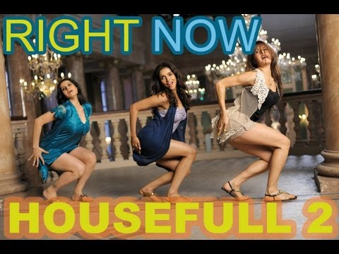 Right Now Now Lyrics - Housefull 2