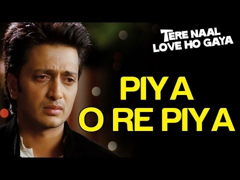 Piya O Re Piya Mai Wari (Sad) Lyrics