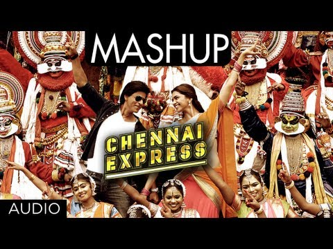 Chennai Express (Mashup) Lyrics
