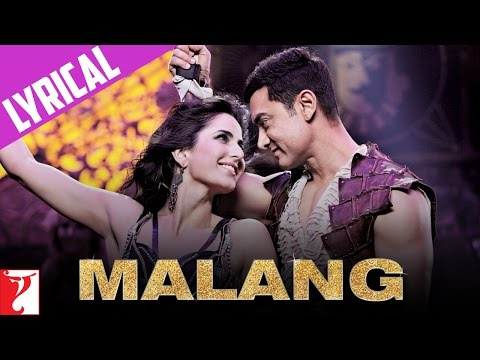 Malang Malang Lyrics - Dhoom 3