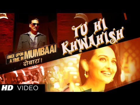 Tu Hi Khwahish, Ho Tu Hi Khatra Lyrics - Once Upon A Time In Mumbaai Dobaara