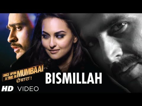 Bismillah (Allah Hoo) Lyrics - Once Upon A Time In Mumbaai Dobaara