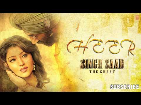 Heer Na Chhad Ke Ja Mainu Lyrics - Singh Saab The Great