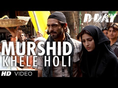 Mera Murshid Khele Holi Lyrics - D-Day