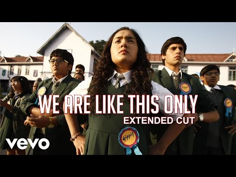 We Are Like This Only Lyrics - Gippi