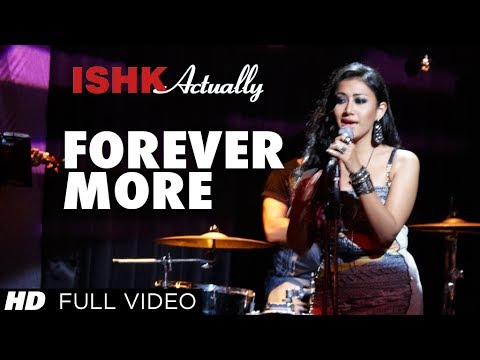 Forever More Lyrics - Ishk Actually