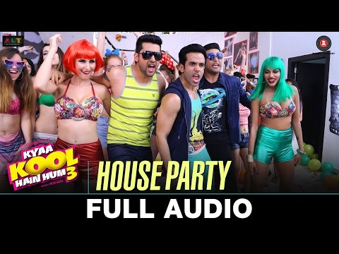House Party Lyrics - Kyaa Kool Hain Hum 3