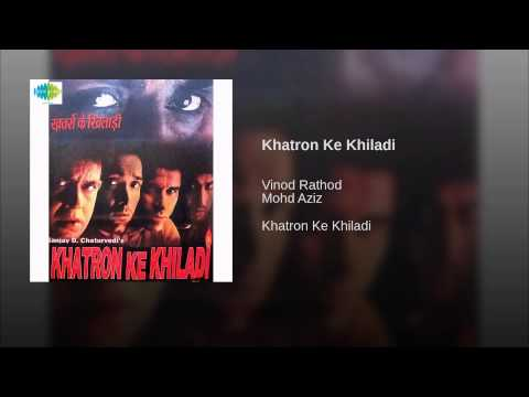 Khatro Ke Khiladi Lyrics