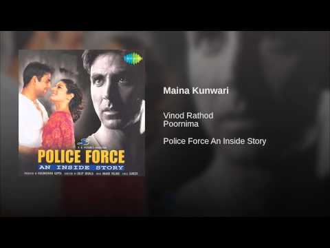 Maina Kunwari Lyrics - Police Force - An Inside Story