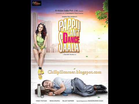Dil-e-nadan Lyrics - Pappu Can't Dance Saala