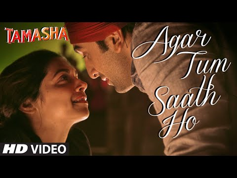 Agar Tum Saath Ho Lyrics - Tamasha
