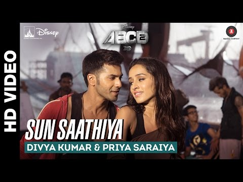 Sun Saathiya Lyrics - ABCD - 2