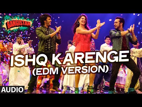 Ishq Karenge (Edm Version) Lyrics - Bangistan
