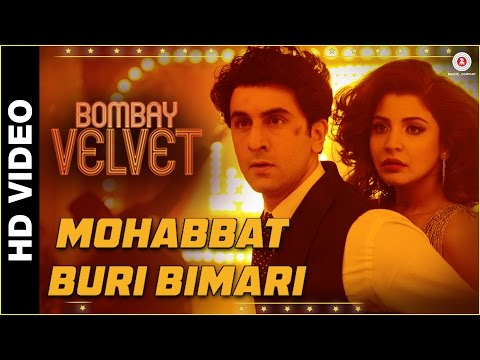 Mohabbat Buri Bimari (Version 1) Lyrics - Bombay Velvet