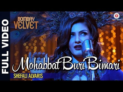Mohabbat Buri Bimari (Version 2) Lyrics - Bombay Velvet