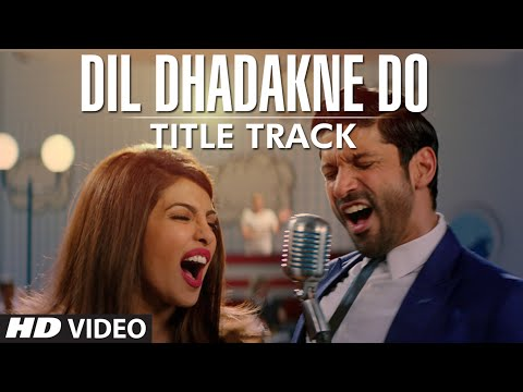 Dil Dhadakne Do (Title Song) Lyrics - Dil Dhadakne Do