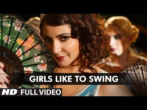 Girls Like To Swing Lyrics - Dil Dhadakne Do