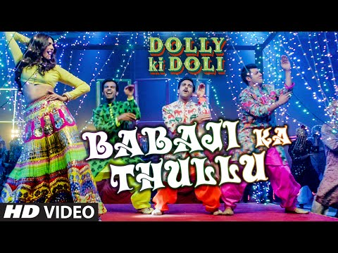 Babaji Ka Thullu Lyrics - Dolly Ki Doli