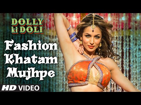 Fashion Khatam Mujhpe Lyrics - Dolly Ki Doli