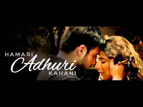 Hamari Adhuree Kahani (Encore) Lyrics