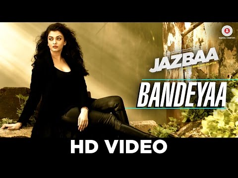 Bandeyaa Lyrics - Jazbaa