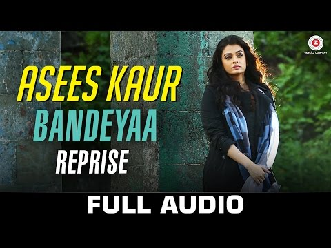 Bandeyaa (Reprise) Lyrics - Jazbaa
