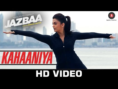 Kahaaniya Lyrics - Jazbaa