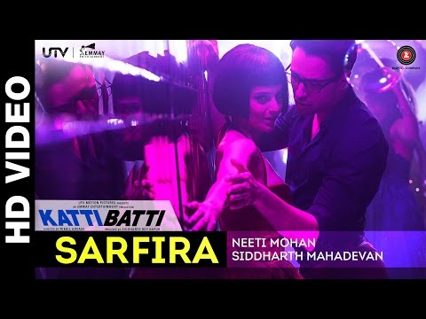 Sarfira Lyrics - Katti Batti