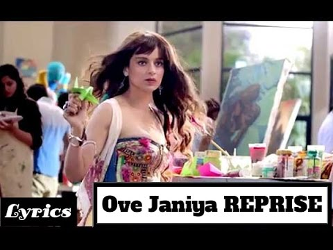 Ove Janiya (Reprise) Lyrics - Katti Batti