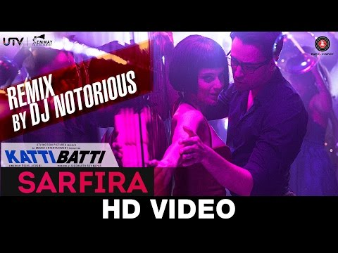 Sarfiraa (Remix) Lyrics - Katti Batti