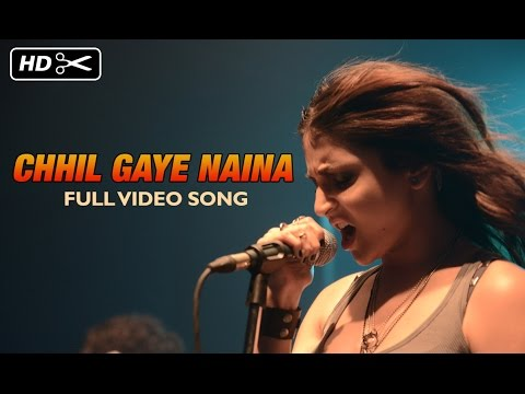 Chhil Gaye Naina, Kaanch Ki Nind Aayi Lyrics - NH 10