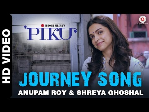 Journey Song (Hum Chale Bahaaron Mein, Ab Kya Karein) Lyrics - Piku