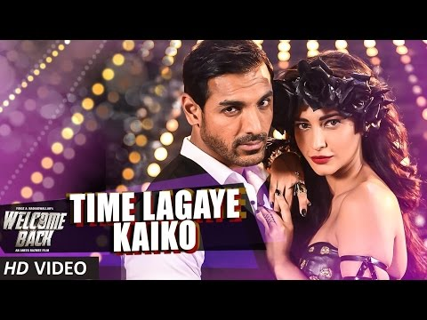 Time Lagaye Kaiko Lyrics - Welcome Back